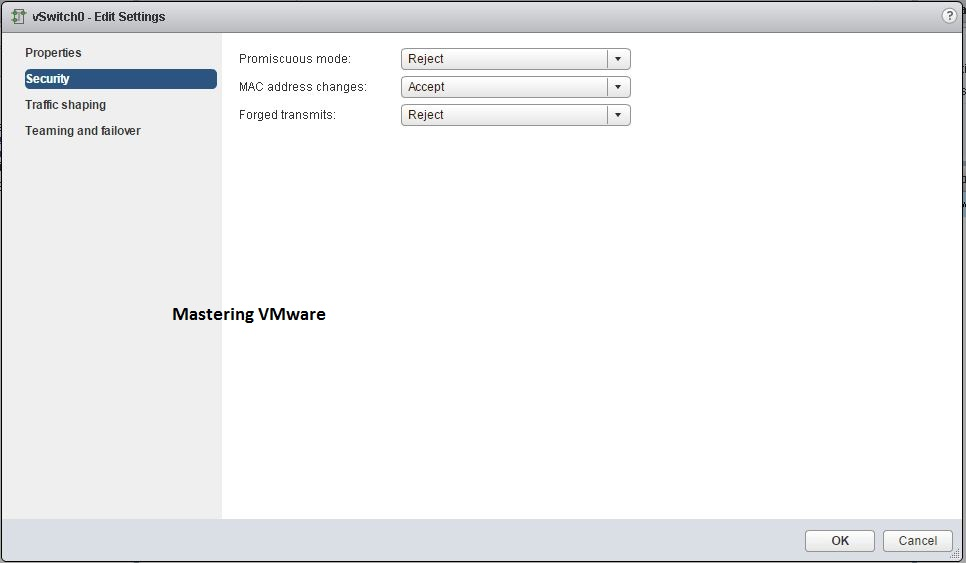Photo of How to configure vSwitch Security policies ?