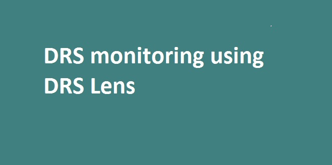 Photo of VMware Fling: DRS Lens