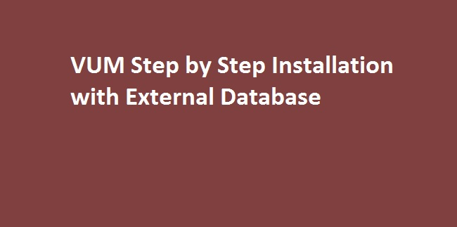 Photo of How to install VUM with external database