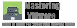 Mastering VMware