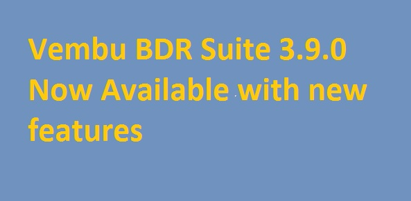 Photo of Vembu BDR Suite 3.9.0 Officially available