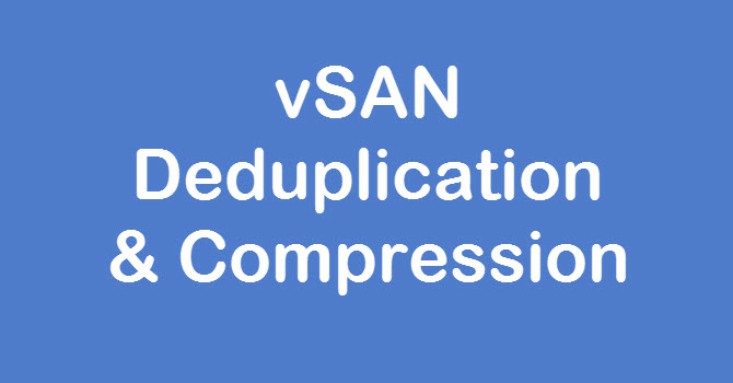 vsan-deduplication-compression-new