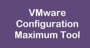 vsphere-configuration-maximum-tool-0