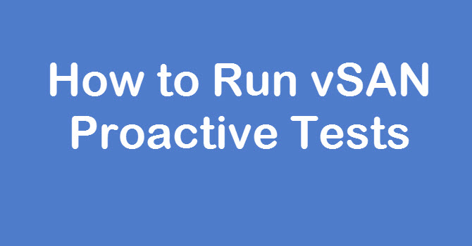 vsan-proactive-tests