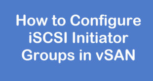 configure vsan iscsi initiator groups