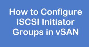configure vsan iscsi initiator groups