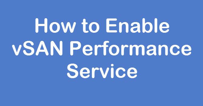 vsan performance service