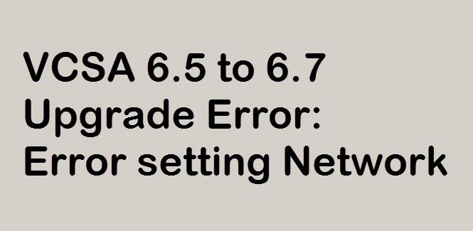 vcsa-upgrade-error