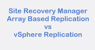 SRM vsphere replication vs array based replication