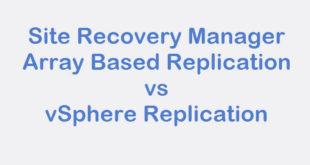 SRM vsphere replication vs array based replication