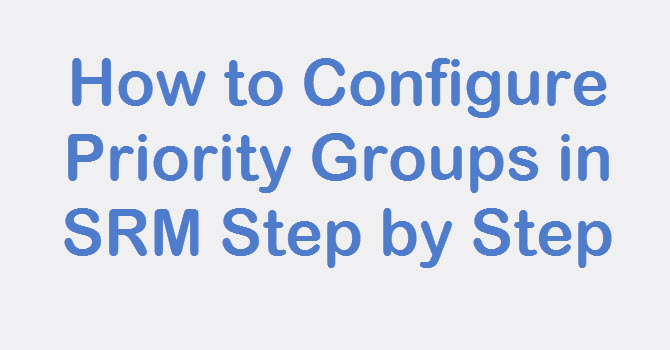 configure priority group SRM