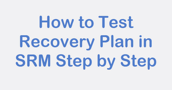 test recovery plan in srm