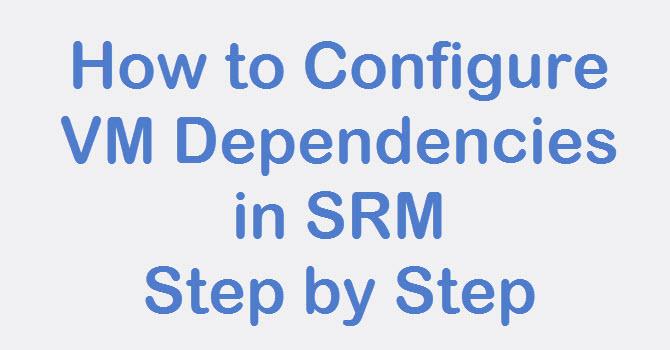 srm vm dependencies