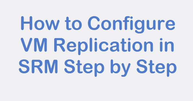 configure vm replication