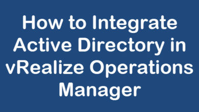 Photo of How to Integrate Active Directory in vRealize Operations Manager