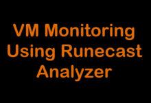 Photo of VM Monitoring using Runecast Analyzer
