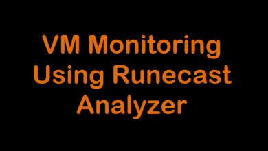 Photo of VM Monitoring using Runecast Analyzer