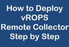 Photo of How to Deploy vROPS Remote Collector Step by Step