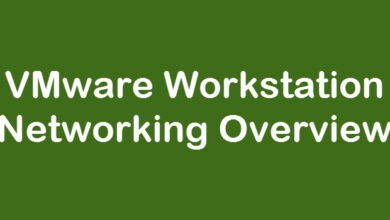 Photo of VMware Workstation Networking Overview