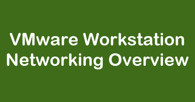 VMware Workstation Networking | Mastering VMware