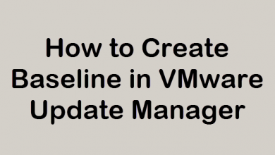 Photo of How to Create Baseline in VMware Update Manager