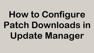 Photo of How to Configure Patch Downloads in VMware Update Manager