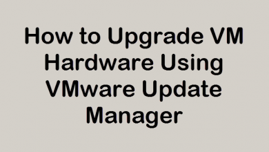 Photo of How to Upgrade VM Hardware Using VMware Update Manager
